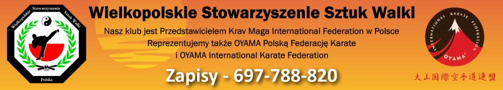 Wielkopolskie Stowarzyszenie Sztuk Walki - Poznań - Oyama Karate, Krav Maga, Samoobrona